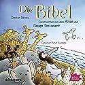 Die Bibel: Geschichten aus dem Alten und Neuen Testament Hörbuch von Dimiter Inkiow Gesprochen von: Peter Kaempfe