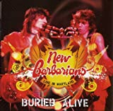 echange, troc New Barbarians - Buried Alive / Live In Maryland
