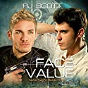 Face Value: Sanctuary, Book 3 (       UNABRIDGED) by RJ Scott Narrated by Sean Crisden