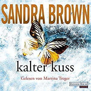 Kalter Kuss Hörbuch