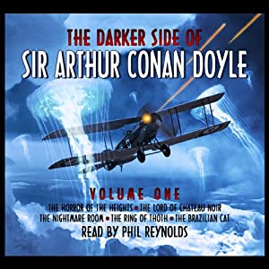 The Darker Side Of Sir Arthur Conan Doyle - Volume 1 | [Arthur Conan Doyle]