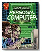 Steve Jobs, Steve Wozniak, and the Personal Computer (Graphic Library)