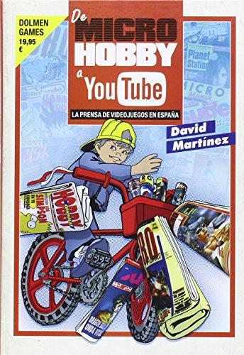 De Microhobby A Youtube. La Prensa Del Videojuego En España