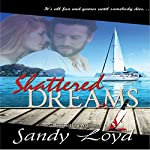 Shattered Dreams | Sandy Loyd