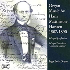 Organ Music by Hans Matthison-Hansen 1807-1890