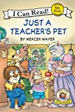 Little Critter: Just a Teacher's Pet (My First I Can Read)