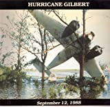Hurricane Gilbert: September 12, 1988 (0951301950) by Hill, Bob
