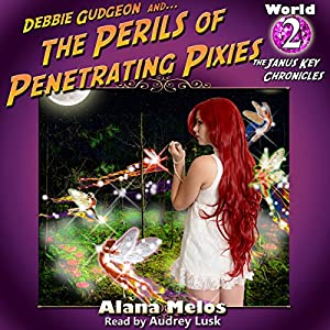 Perils of Penetrating Pixies Audiobook