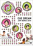 「CUE DREAM JAM-BOREE 2014」DVD[DVD]