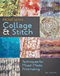 Print with Collage and Stitch: Techni...