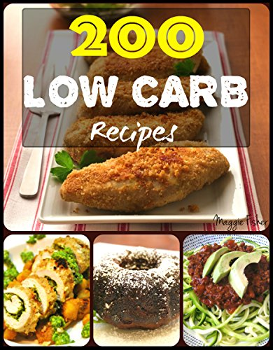 200 Impossibly Low Carb Diet Ketogenic Recipes LCHF For Weight Loss Healthy Cookbook For Beginners: Low Carb Breakfast, Lunch, Dinner, Snacks, Desserts, Cast Iron, Slow Cooker, Crockpot Recipes (Cast Iron Low Carb Cookbook compare prices)