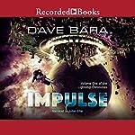 Impulse   Dave Bara