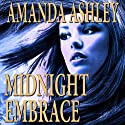 Midnight Embrace (       UNABRIDGED) by Amanda Ashley Narrated by Carol Schneider