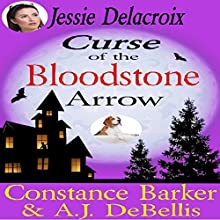 Curse of the Bloodstone Arrow: The Whispering Pines Mystery Series, Book 3 Audiobook by Constance Barker, A.J. DeBellis Narrated by Angel Clark