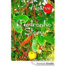Algarve - Medronho Story (Algarve Stories) (English Edition)