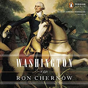Washington: A Life Audiobook