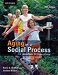 Aging As a Social Process: Canadian P...