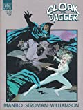 Cloak and Dagger: Predator and Prey (A Marvel graphic novel)