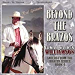 Beyond the Brazos: Sabers from the Brazos, Book 4 | Ermal Walden Williamson