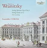 Wranitzky: String Quintet, String Sextet