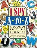 I Spy A to Z (I Spy (Scholastic Hardcover))