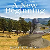 A New Beginning | Kent HamiIlton