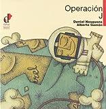 """Operación """"J"""" (Inf. Lib. Muy Ilustrados)"""