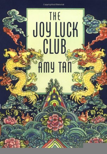 an analysis of the asian american culture in the joy luck club by amy tan In amy tan's the joy luck club analysis of joy luck club ask any typical-looking asian students around campus whether they are chinese or japanese and the reply will probably be universal: strengths and weaknesses in the joy luck club essay.