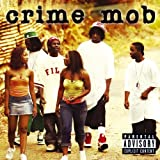Crime Mob (U.S. PA Version) [Explicit]