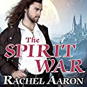 The Spirit War: Eli Monpress, Book 4 (       UNABRIDGED) by Rachel Aaron Narrated by Luke Daniels