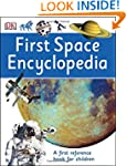 First Space Encyclopedia (First Refer...