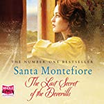 The Last Secret of the Deverills: The Deverill Chronicles, Book 3   Santa Montefiore