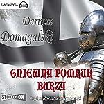 Gniewny pomruk burzy (Cykl krzyzacki 3)   Dariusz Domagalski