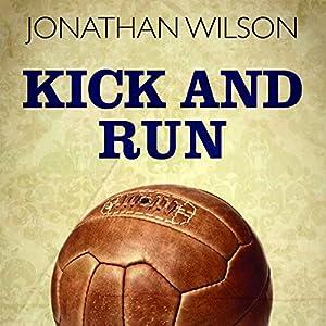 Kick and Run Audiobook