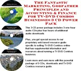 img - for The Fantastic Marketing, Godfather Principles and Accounting & Finance for TV-DVD Combos Businesses 3 CD Power Pack book / textbook / text book