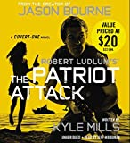 img - for Robert Ludlum's (TM) The Patriot Attack (Covert-One series) book / textbook / text book