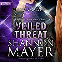 Veiled Threat: Rylee Adamson, Book 7 Audiobook by Shannon Mayer Narrated by Emma Galvin