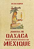 Journal de Oaxaca (French Edition) (2878271394) by Peter Kuper