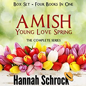 Amish Young Spring Love Box Set Audiobook