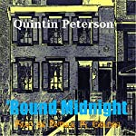 'Round Midnight | Quintin Peterson