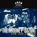 Mooney Suzuki - CBGB Omfug Masters: Live 6-29-01 Bowery Collection [Audio CD]<br>$309.00