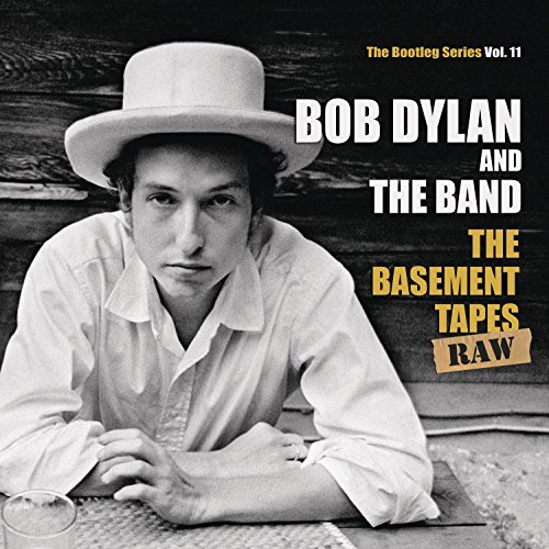 Bob Dylan - The Basement Tapes Raw: The Bootleg Series Vol. 11 - Zortam Music
