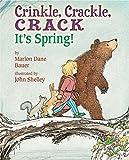 Crinkle, Crackle, Crack: Its Spring!
