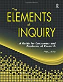 img - for Elements of Inquiry: A Guide for Consumers and Producers of Research book / textbook / text book