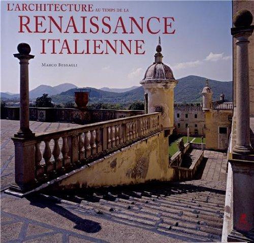 L 39 architecture au temps de la renaissance italienne for Architecture italienne