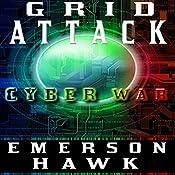 Grid Attack Cyber War - The Trilogy   Emerson Hawk