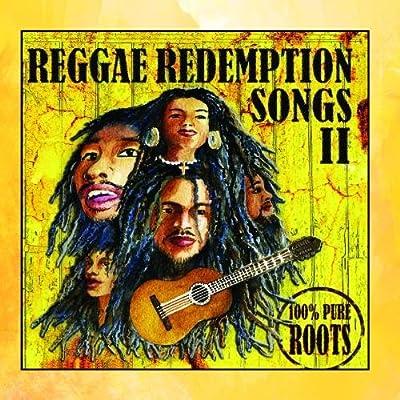 Reggae Redemptions Songs II