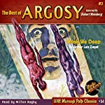 Drink We Deep: The Best of Argosy, Book 3 | Arthur Leo Zagat, RadioArchives.com
