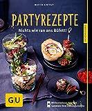 Partyrezepte: Nichts wie ran ans Büfett! (GU Küchenratgeber Relaunch ab 2013)