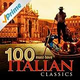 100 Must-Have Italian Classics